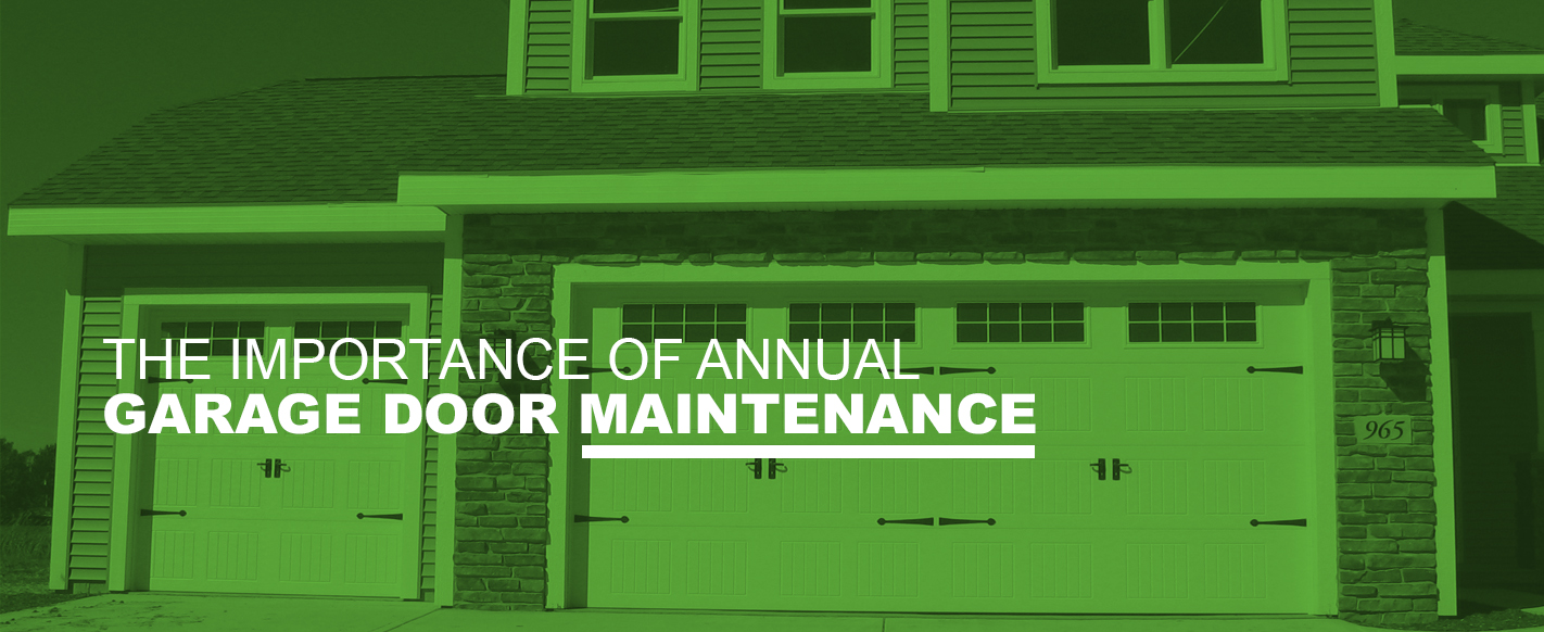 The Importance of Annual Garage Door Maintenance